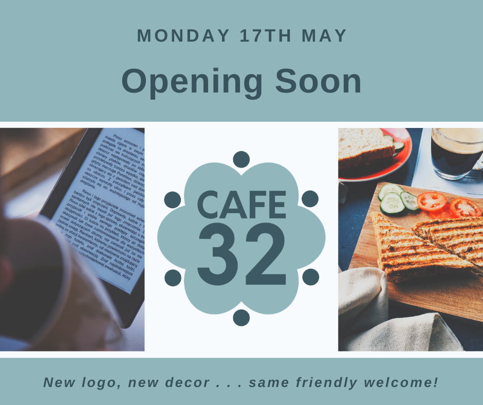 Cafe 32 – Opening Soon